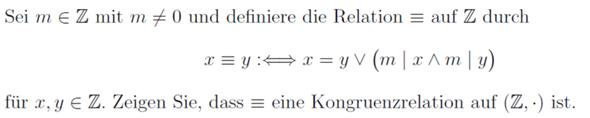 Kongruenzrelation auf Verknüpfungsstruktur zeigen?