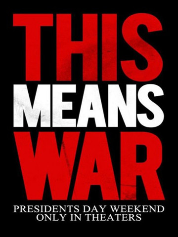 This means war (2012) - (Werbung, Plakat)