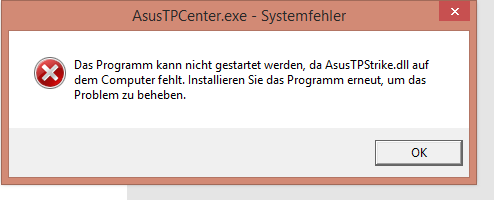 AsusTPCenter.exe - Systemfehler - (Computer, PC, Technik)
