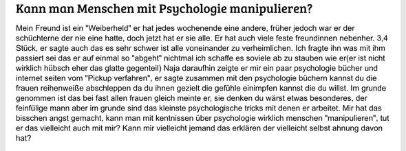 Meine Frage etwas anders ausgedrückt - (Psychologie, Menschen, Manipulation)