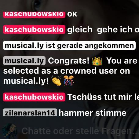 Das ist was in Chat stand  - (Fragen, Musically, Krone)