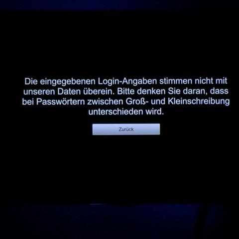 Die Fehlermeldung am Fernseher - (Fehler, Passwort, Anmeldung)