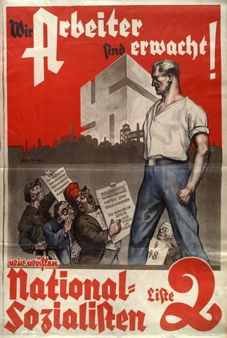 wir arbeiter sind erwacht - (Arbeit, Plakat, NS)