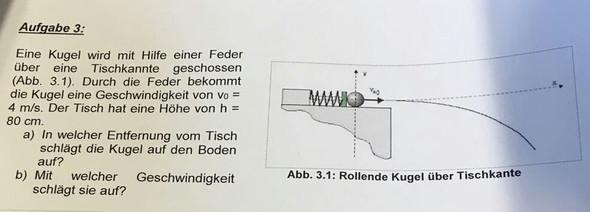 Aufgabe 3: Rollende Kugel über Tischkante - (Physik, Aufgabe, Geschwindigkeit)