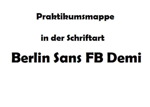 praktikumsmappe in der schriftart 39 39 berlin sans fb demi 39 39 praktikum mappe. Black Bedroom Furniture Sets. Home Design Ideas