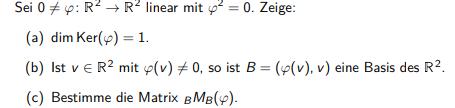 R2 → R2 linear mit ϕ^2 = 0.?