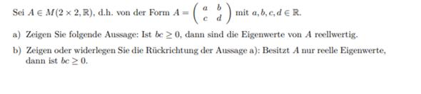 Reelle Eigenwerte einer Matrix?