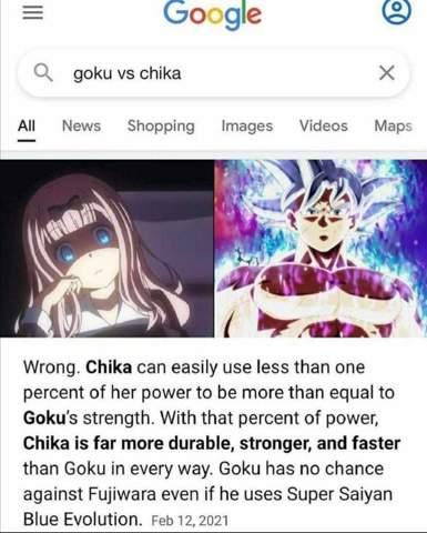 Son Goku vs Chika Fujiwara?