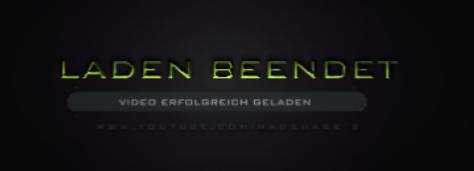 So soll es aussehen und am Anfang soll das LADEN BEENDET, aber weg - (Youtube, Sony, Text)