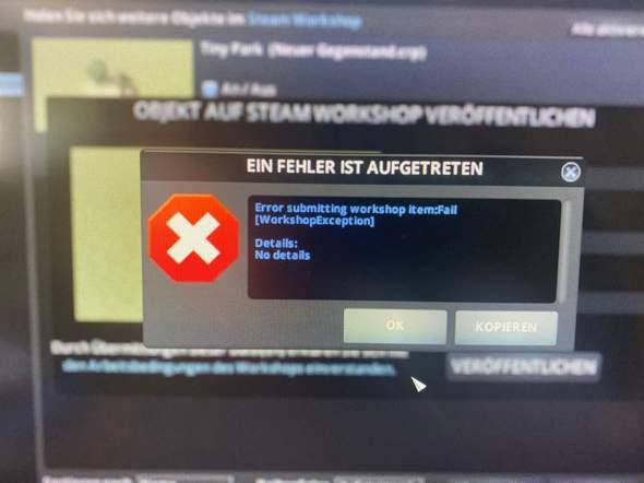 Steam Workshop, warum kann ich mein Projekt nicht hochladen?