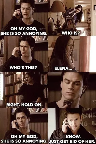 """she is  so annoying"" - (TV, Serie, Vampire Diaries)"