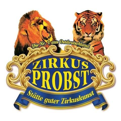 Probst - einer der besten Zirkusse in Deutschland - (Termin, Zirkus, Schwerin)