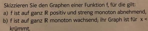 Was bedeutet dieser Satz: f ist auf ganz R positiv und streng Monoton abnehmend?