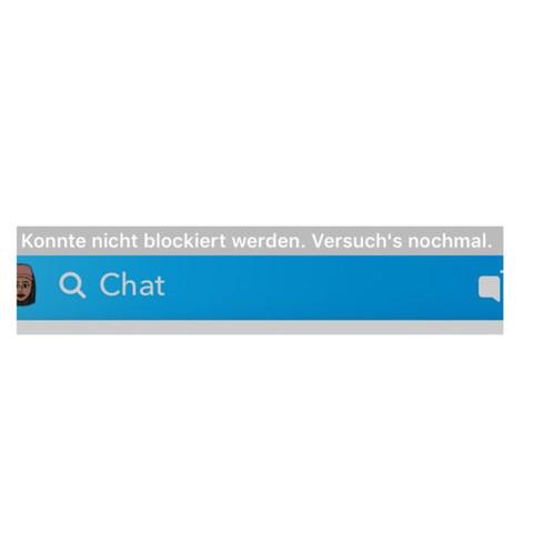 Warum steht des da wenn ich blocken will - (Chat, Snapchat, blockieren)