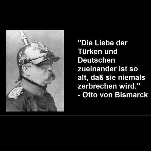 Zitat von Otto von Bismarck. - (Deutschland, Türkei, Zitat)