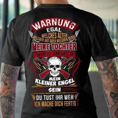 Warnung meine Tochter  - (Tshirt, Motiv)