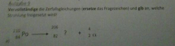 Aufgabenstellung+ a) - (Physik, Zerfallsgleichung)