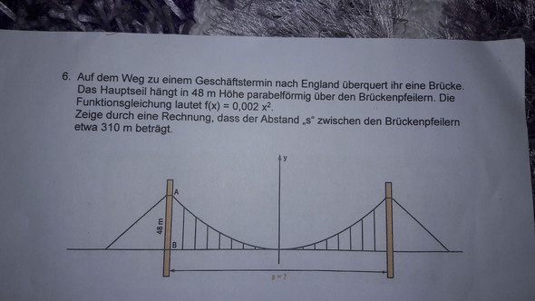 Brauche hilfe in Mathe, bitte mit erklärung antworten.  - (Mathe, Parabel, Brücke)