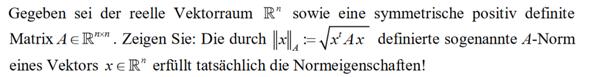 Wie beweise ich die Dreiecksungleichung für die A-Norm?