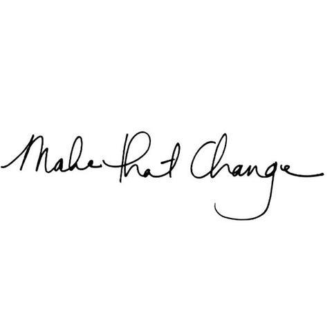"""""""Make that Change."""" - (Tattoo, Tätowieren)"""