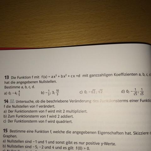 Wie kann man die Koeffizienten der a,b,c,d der Funktion f(x)=ax^3+bx^2+cx+d herausfinden wenn die Nullstellen vorgegeben sind?