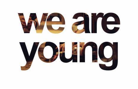 we are young  - (Bilder, Schriftart, Gimp)