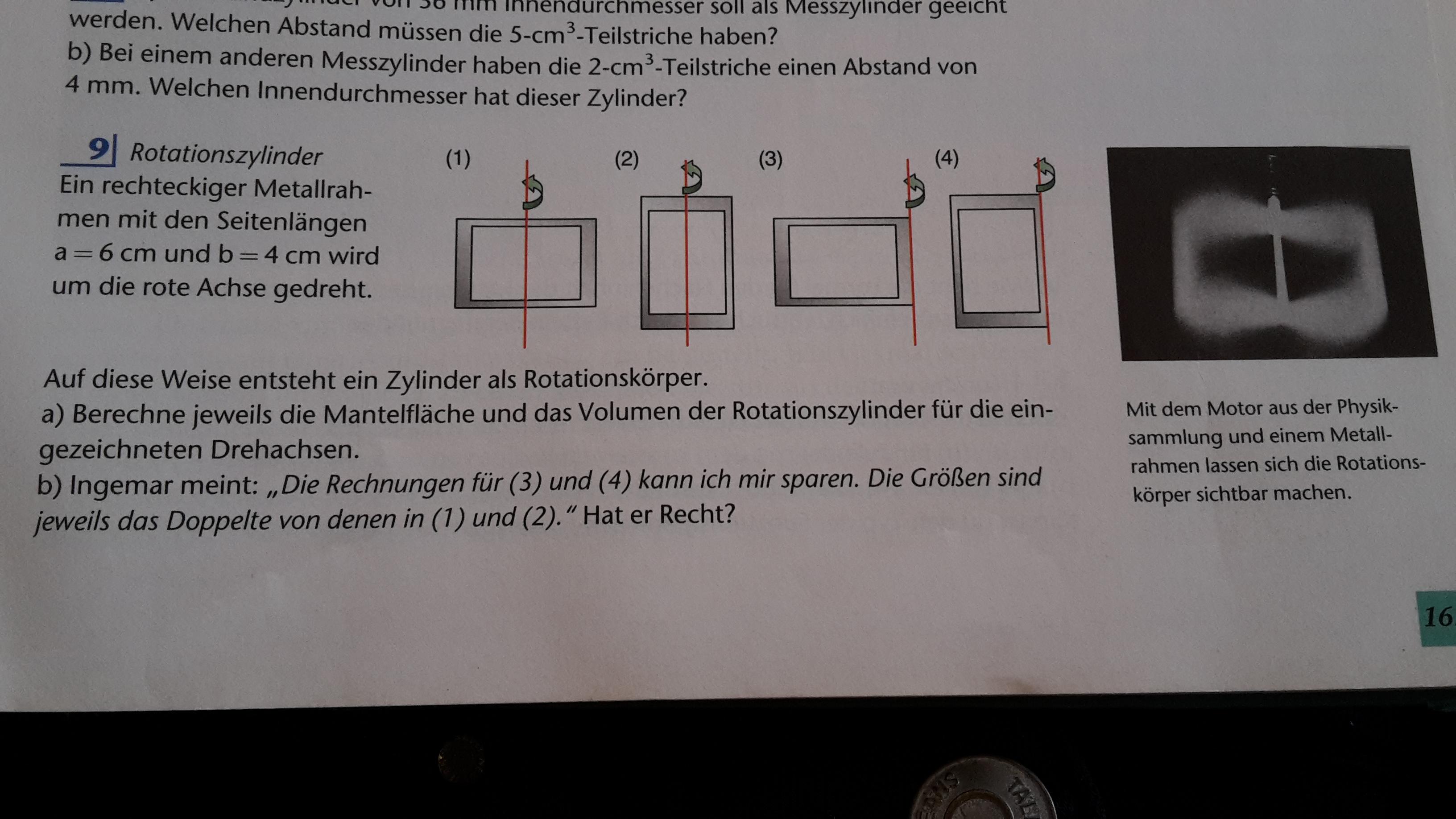 wie rechnet man diese aufgabe in mathe aus? (rechnen, form, zylinder)