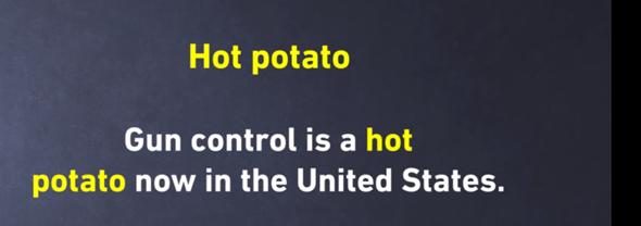 Wie sagt man hot potato in Deutsch?