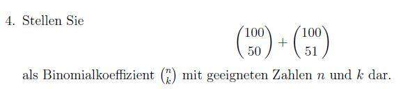 Wie stellt man die nachfolgende Aufgabe als Binomialkoeffizient dar?
