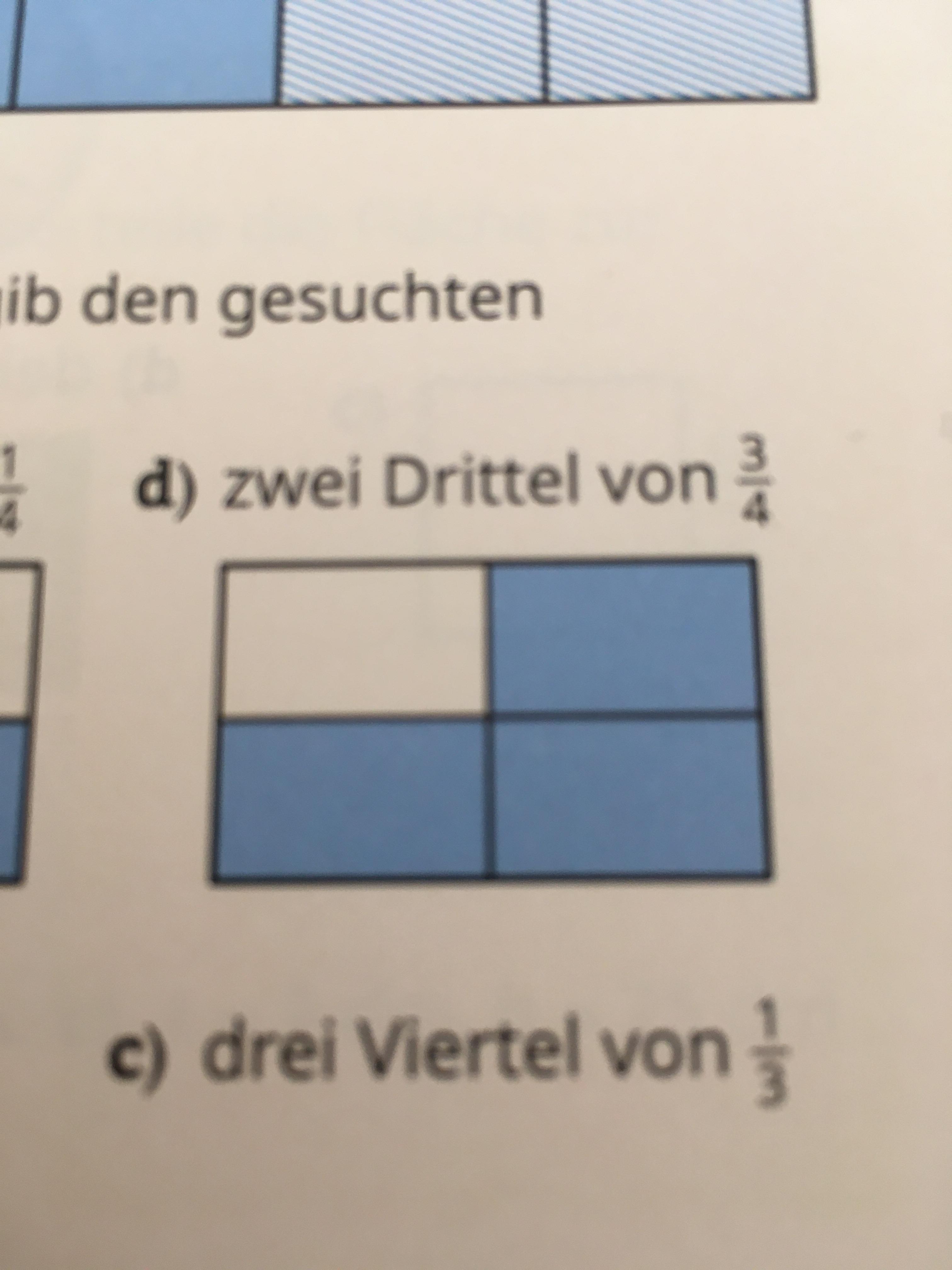 wie viel ist 2 drittel von 3 viertel? (Schule, Mathe