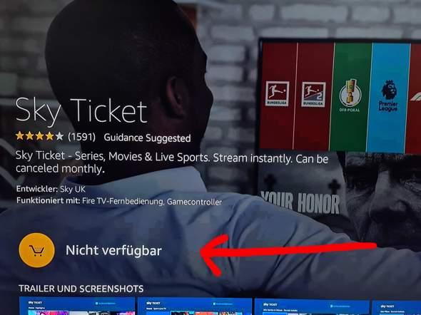 Wieso ist Sky Ticket auf meinem Fire TV Stick nicht verfügbar?