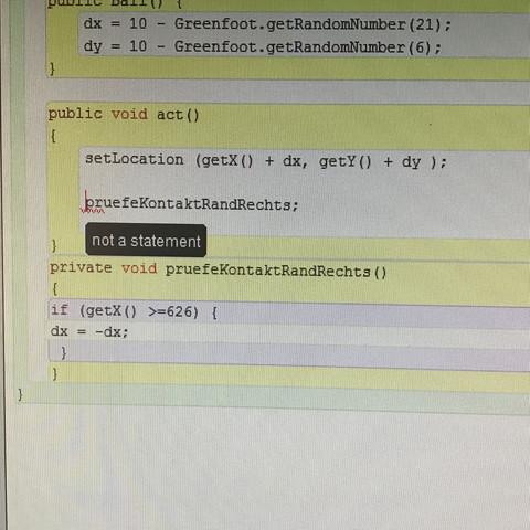 Dieses not a statement - (programmieren, Java, Greenfoot)