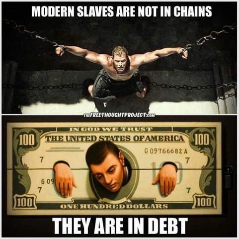 modern slaves - (Geld, Bank, Kredit)