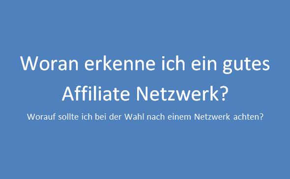 Was ist das beste Affiliate Netzwerk - (Geld verdienen, online-marketing, Affiliate Marketing)